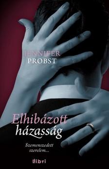 Jennifer Probst - Elhibázott házasság [eKönyv: epub, mobi]
