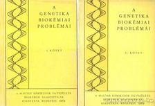 Novák Ervin (szerk.), Perényi Tibor (szerk.) - A genetika biokémiai problémái I-II. [antikvár]