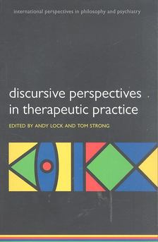 LOCK, ANDY (ed.) - STRONG, TOM (ed.) - Discursive Perspective in Therapeutic Practice [antikvár]