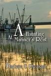 Pleasant Barbara E. - A Haunting at Mariner's Rest [eKönyv: epub,  mobi]