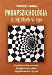 Paulinyi Tamás - PARAPSZICHOLÓGIA<!--span style='font-size:10px;'>(G)</span-->