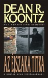 Dean R. Koontz - Az éjszaka titka  [eKönyv: epub, mobi]<!--span style='font-size:10px;'>(G)</span-->