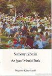 Sumonyi Zoltán - Az igazi Menlo Park [antikvár]
