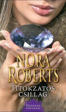 Nora Roberts - Titokzatos csillag