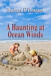 Pleasant Barbara - A Haunting at Ocean Winds [eKönyv: epub,  mobi]