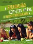 Basso Michael J. - A szexualitás rejtélyes világa - Kalauz tinédzsereknek<!--span style='font-size:10px;'>(G)</span-->