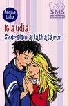 Fedina Lídia - Klaudia - Szerelem a láthatáron<!--span style='font-size:10px;'>(G)</span-->