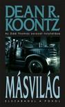 Dean R. Koontz - Másvilág [eKönyv: epub, mobi]<!--span style='font-size:10px;'>(G)</span-->