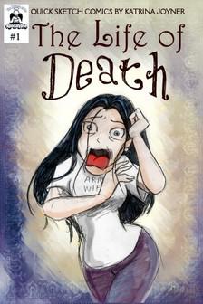Joyner Katrina - The Life of Death [eKönyv: epub, mobi]
