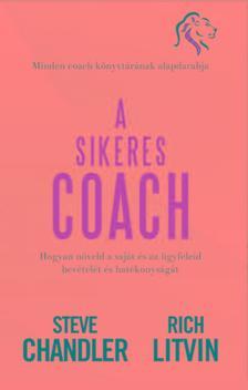 Rich Litivn, Steve Chandler - A sikeres Coach