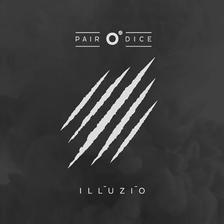 Pair O' Dice - Pair O' Dice: Illúzió DIGI CD