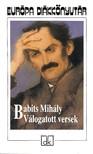 Babits Mihály - BABITS MIHÁLY VÁLOGATOTT VERSEK EDK<!--span style='font-size:10px;'>(G)</span-->