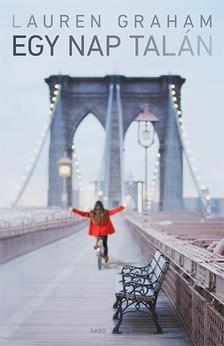 Lauren Graham - Egy nap talán