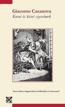 Casanova, Giacomo - Korai és kései szerelmek