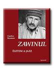 BAUMANN, GUNTHER - Zawinul - Életem a jazz
