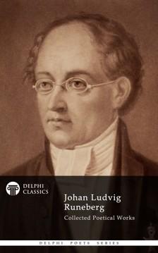 Runeberg, Johan Ludvig - Delphi Collected Works of Johan Ludvig Runeberg (Illustrated) [eKönyv: epub, mobi]