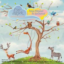 Esti mesék Óvodásoknak / Potyi-Pötyivel és barátaival CD