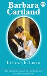 Barbara Cartland - In Love In Lucca [eKönyv: epub, mobi]