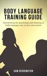 Reddington Sam - Body Language Training Guide [eKönyv: epub, mobi]
