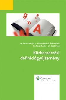 Mercédesz Kovács - Közbeszerzési definíciógyűjtemény [eKönyv: epub, mobi]