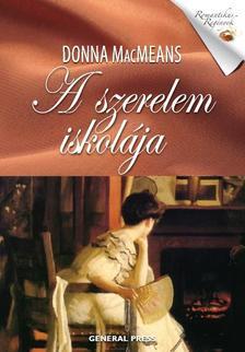 Donna MacMeans - A szerelem iskolája