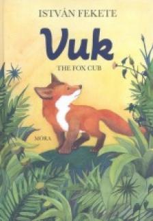 Fekete István - Vuk the fox cub (2. kiadás)