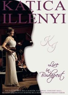 ILLÉNYI KATICA - LIVE IN BUDAPEST