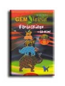 Fejér Zsolt - Kiss Dezso - GÉM VARÁZSLAT - VARÁZSKÖNYV+CD-ROM -