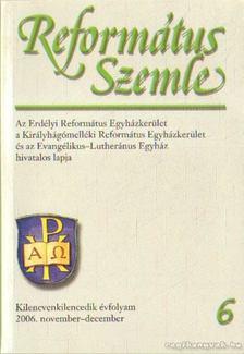 Református Szemle 2006. november-december 6. szám [antikvár]