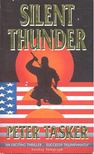 TASKER, PETER - Silent Thunder [antikvár]