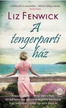 Liz Fenwick - A tengerparti ház