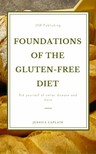 Caplain Jessica - Foundations of the gluten-free diet: [eKönyv: epub,  mobi]