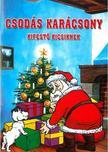 - Csodás karácsony - Kifestő kicsiknek