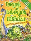 Bill Condon - Tények és talányok tárháza - Dinoszauruszok