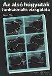 Tankó Attila - Az alsó húgyutak funkcionális vizsgálata [antikvár]