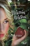 Chanda Hahn - Tükröm,  tükröm