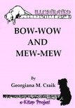 Georgiana M. Craik, Joseph C. Sindelar, Murat Ukray - Bow-Wow and Mew-Mew [eKönyv: epub,  mobi]