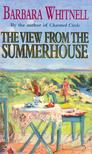 WHITNELL, BARBARA - The View from the Summerhouse [antikvár]