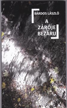 Bárdos László - A zárójel bezárul