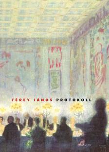 Térey János - Protokoll