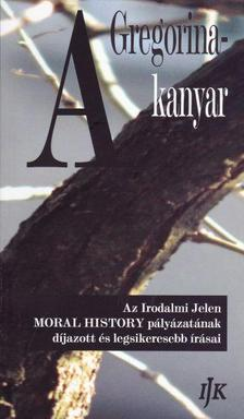 Hudy Árpád (vál.) - A Gregorina-kanyar