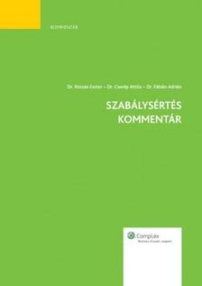 dr. Fábián Adrián dr. Cserép Attila - dr. Rózsás Eszter - - Szabálysértés kommentár [eKönyv: epub, mobi]