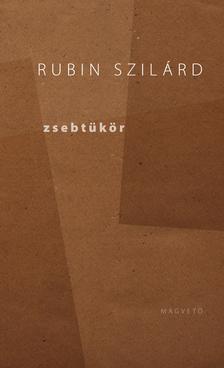 RUBIN SZILÁRD - Zsebtükör (Válogatott írások) #