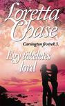 Loretta Chase - Egy tökéletes lord
