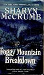 McCrumb, Sharyn - Foggy Mountain Breakdown [antikvár]