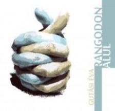 Gutási Éva - Rangodon alul