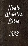TruthBeTold Ministry, Joern Andre Halseth, Noah Webster - Noah Webster Bible 1833 [eKönyv: epub,  mobi]