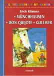 Erich Kastner - MÜNCHHAUSEN - DON QUIJOTE - GULLIVER - KLASSZIKUSOK FIATALOKNAK