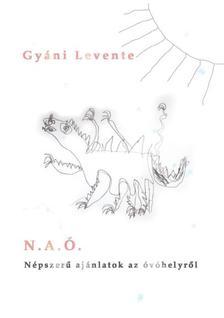 Gyáni Levente - N.A.Ó.