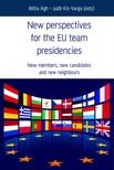 Judit Kis-Varga (eds) Attila Ágh- - New Perspectives for the EU team presidencies [eKönyv: epub, mobi]